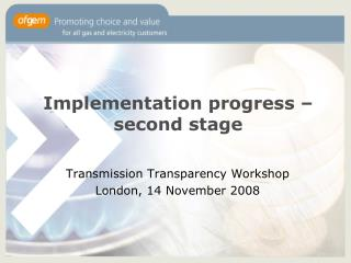 Implementation progress – second stage