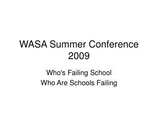 WASA Summer Conference 2009