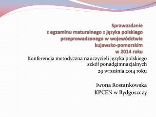 Konferencja metodyczna nauczycieli języka polskiego szkół ponadgimnazjalnych