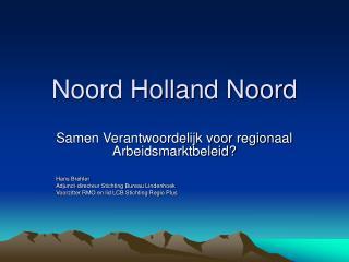 Noord Holland Noord
