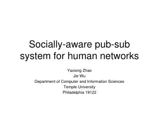 Socially-aware pub-sub system for human networks