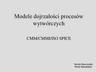 Modele dojrzałości procesów wytwórczych