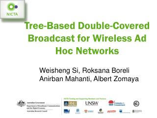 Tree-Based Double-Covered Broadcast for Wireless Ad Hoc Networks
