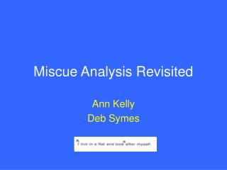 Miscue Analysis Revisited