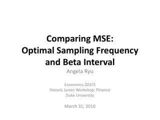 Comparing MSE:  Optimal Sampling Frequency and Beta Interval