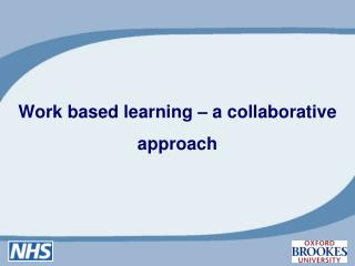 Work based learning   a collaborative approach