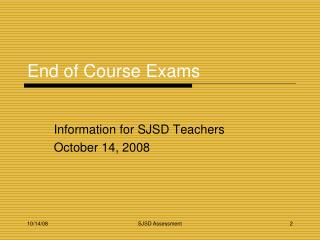 End of Course Exams