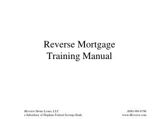 Reverse Mortgage  Training Manual