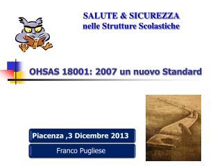 OHSAS 18001: 2007 un nuovo Standard