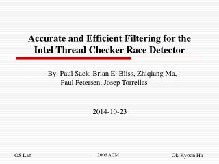 Accurate and Efficient Filtering for the Intel Thread Checker Race Detector