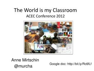 The World is my Classroom ACEC Conference 2012