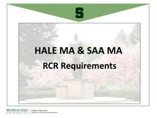 HALE MA & SAA MA  RCR Requirements