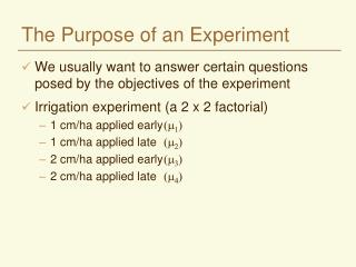 The Purpose of an Experiment