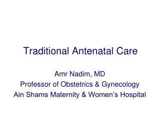 Traditional Antenatal Care