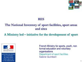 RES The National Inventory of sport facilities, sport areas and sites