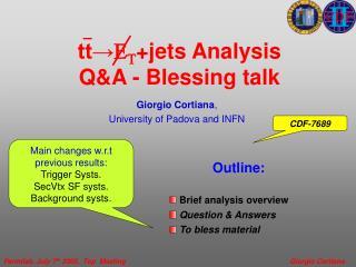 tt→ E T +jets Analysis  Q&A - Blessing talk