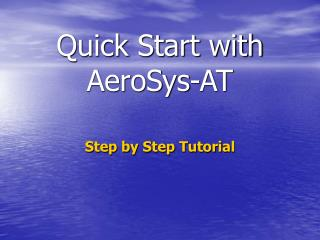 Quick Start with AeroSys-AT