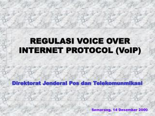 REGULASI VOICE OVER INTERNET PROTOCOL (VoIP)