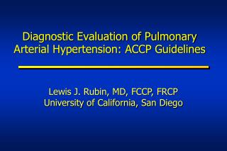 Diagnostic Evaluation of Pulmonary Arterial Hypertension: ACCP Guidelines