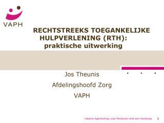 RECHTSTREEKS TOEGANKELIJKE HULPVERLENING (RTH):  praktische uitwerking