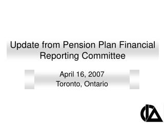 Update from Pension Plan Financial Reporting Committee