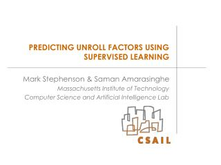 PREDICTING UNROLL FACTORS USING SUPERVISED LEARNING