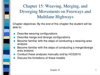 Chapter 15: Weaving, Merging, and Diverging Movements on Freeways and Multilane Highways