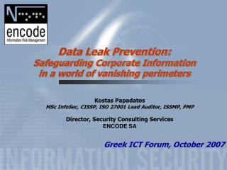 Data Leak Prevention: Safeguarding Corporate Information in a world of vanishing perimeters