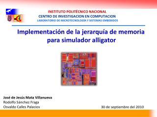 Implementación de la jerarquía de memoria para simulador alligator