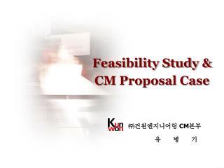 Feasibility Study &