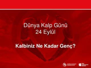 Dünya Kalp Günü 24 Eylül