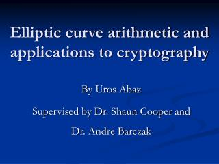 Elliptic curve arithmetic and applications to cryptography