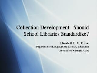 Collection Development:  Should School Libraries Standardize?
