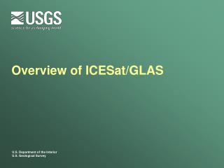 Overview of ICESat/GLAS