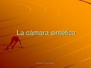 La cámara sintética