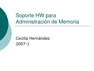 Soporte HW para Administración de Memoria