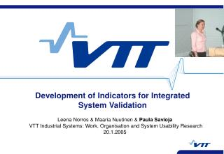 Development of Indicators for Integrated System Validation
