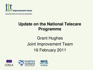 Update on the National Telecare Programme