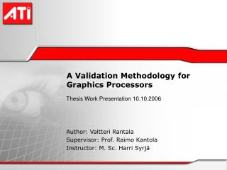 A Validation Methodology for  Graphics Processors