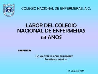 LABOR DEL COLEGIO NACIONAL DE ENFERMERAS 64 AÑOS