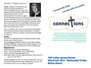 TMF Ladies Spring Retreat March 6-8, 2013   Wednesday~Friday Beitou Resort