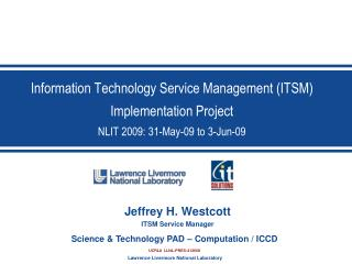 Information Technology Service Management ITSM Implementation Project NLIT 2009: 31-May-09 to 3-Jun-09