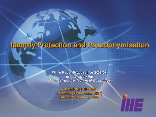 Identity Protection and  Pseudonymisation