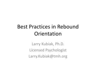 Best Practices in Rebound Orientation