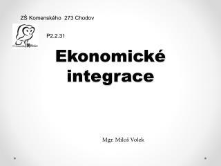 Ekonomické  integrace