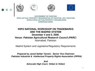 GOVERNMENT OF PAKISTAN  INTELLECTUAL PROPERTY ORGANISATION OF PAKISTAN  (IPO- PAKISTAN)