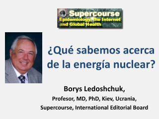 ¿Qué sabemos acerca de la energía nuclear?