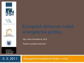Evropská dimenze ruské energetické politiky