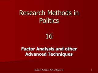 Research Methods in Politics 16
