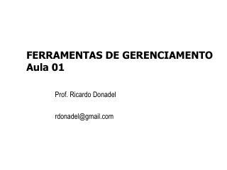 FERRAMENTAS DE GERENCIAMENTO Aula 01